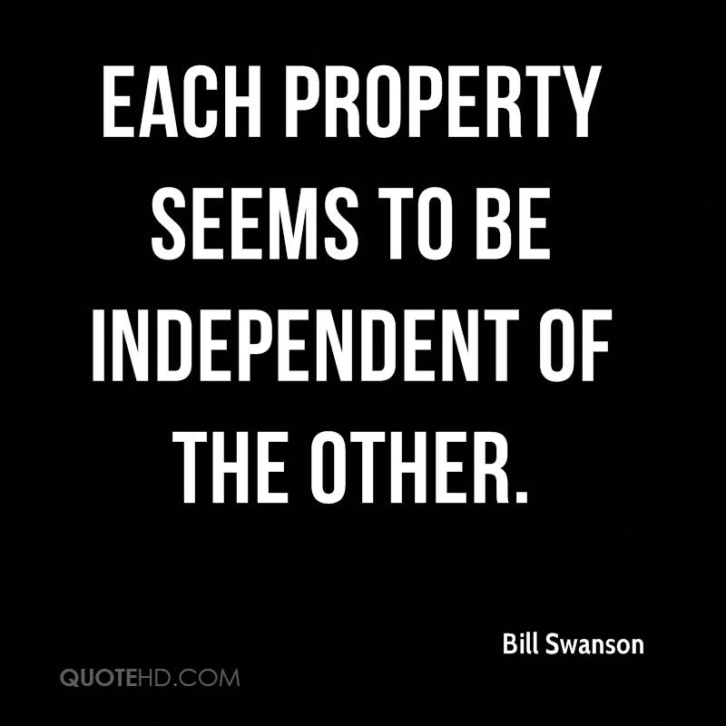 Each property seems to be independent of the other.