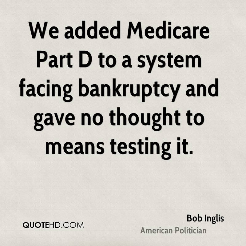 We added Medicare Part D to a system facing bankruptcy and gave no thought to means testing it.