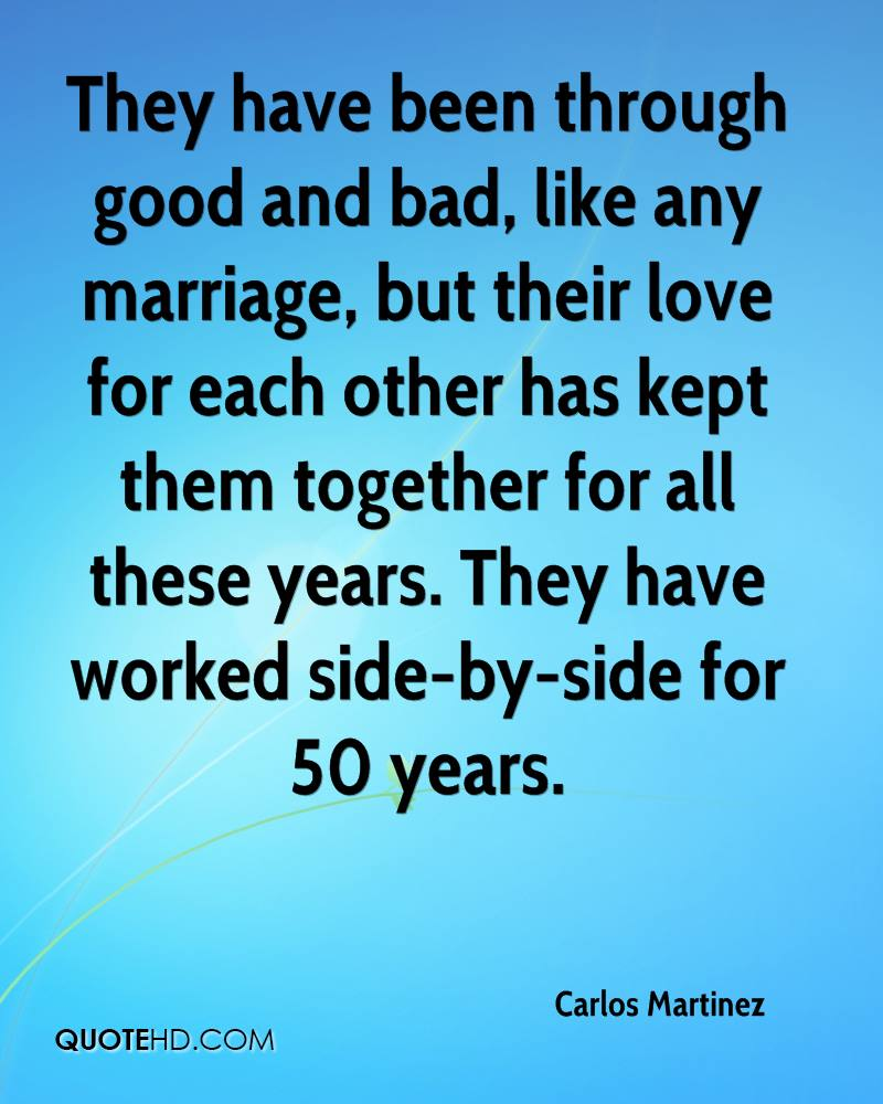 Good And Bad Quotes: Carlos Martinez Marriage Quotes
