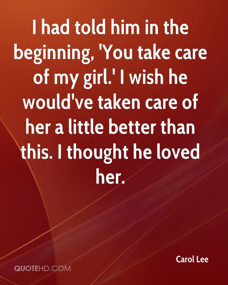 Care For Him Quotes: Carol Lee Quotes