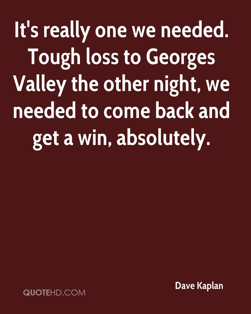 It's really one we needed. Tough loss to Georges Valley the other night, we needed to come back and get a win, absolutely.