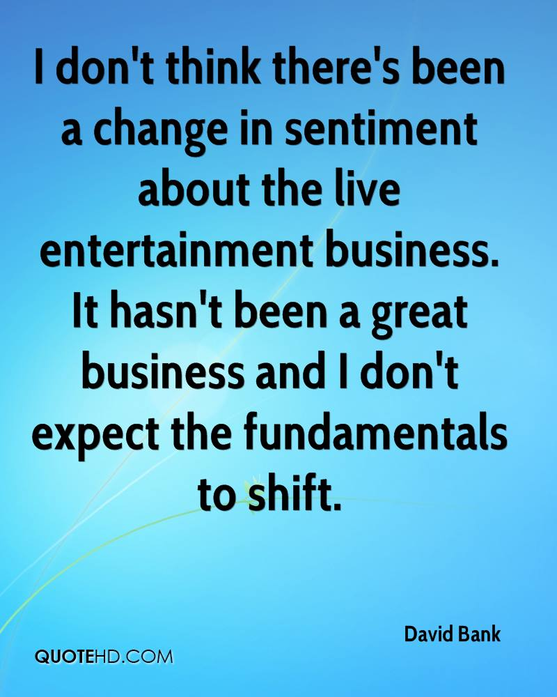 Change In Business Quotes: David Bank Quotes
