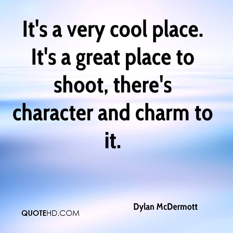 Very Great Quotes: Dylan McDermott Quotes