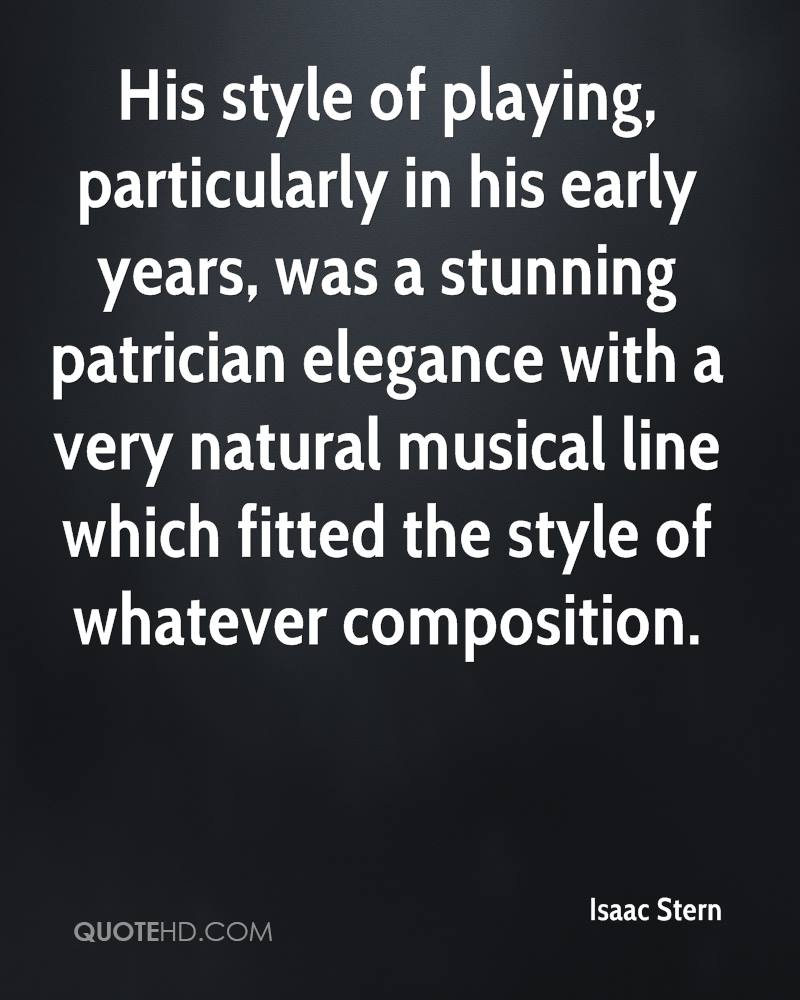 His style of playing, particularly in his early years, was a stunning patrician elegance with a very natural musical line which fitted the style of whatever composition.