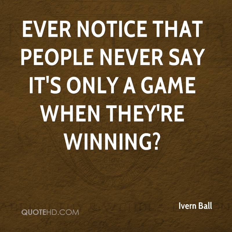 Quotes About People Who Notice: Ivern Ball Quotes