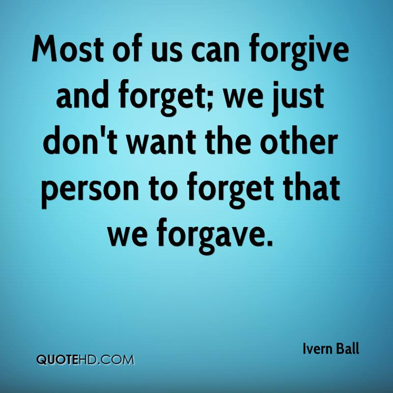 We should forgive and forget essay