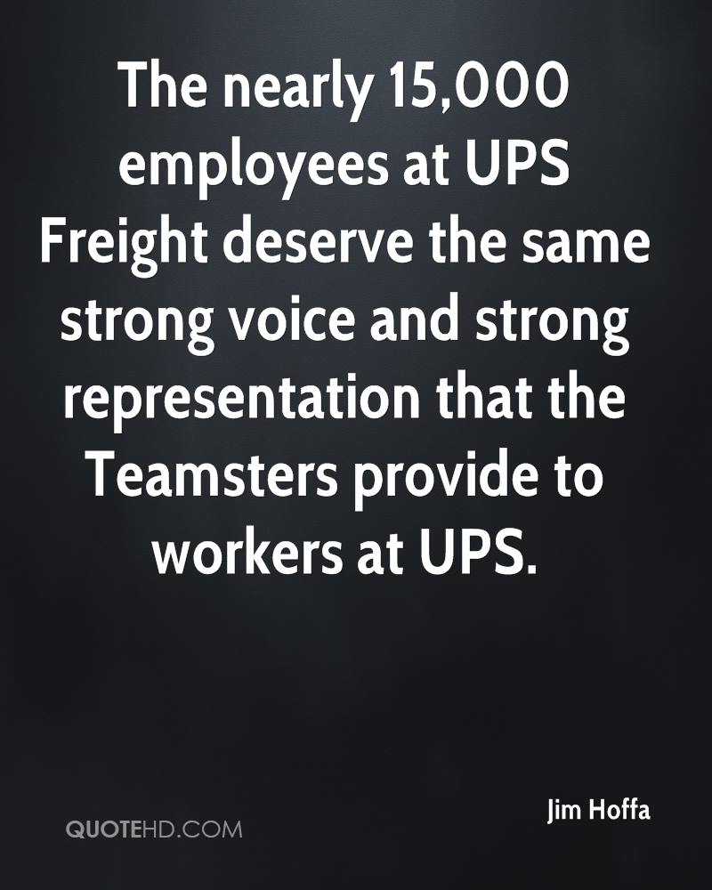 Ups Freight Quote Jim Hoffa Quotes  Quotehd