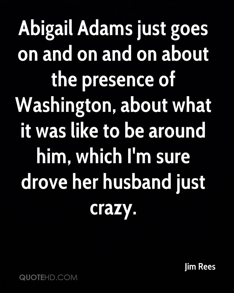 Abigail Adams Quotes Jim Rees Husband Quotes  Quotehd