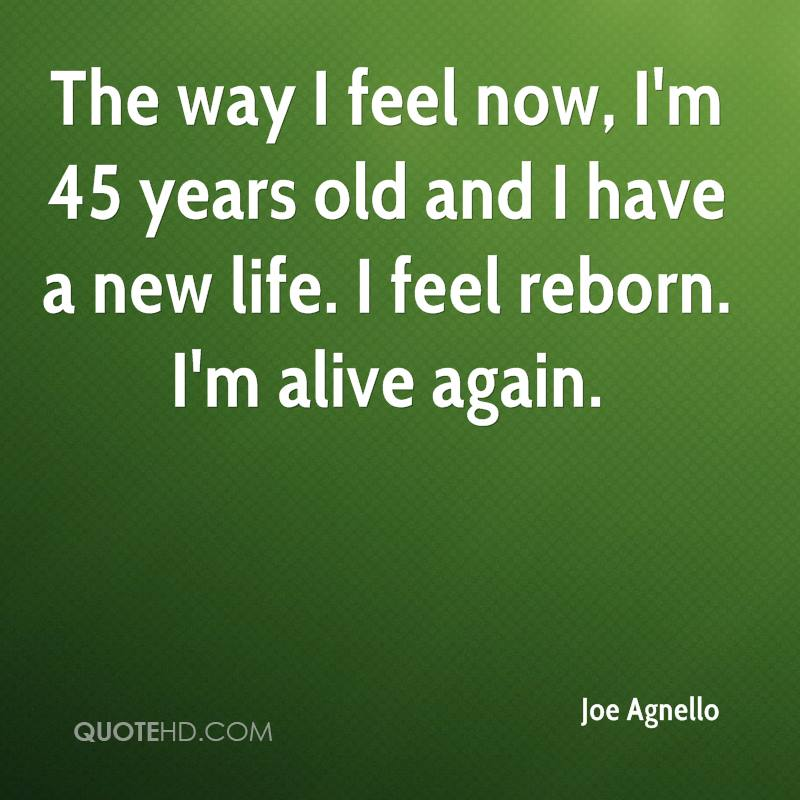 Joe Agnello Life Quotes QuoteHD Beauteous Quotes About New Life