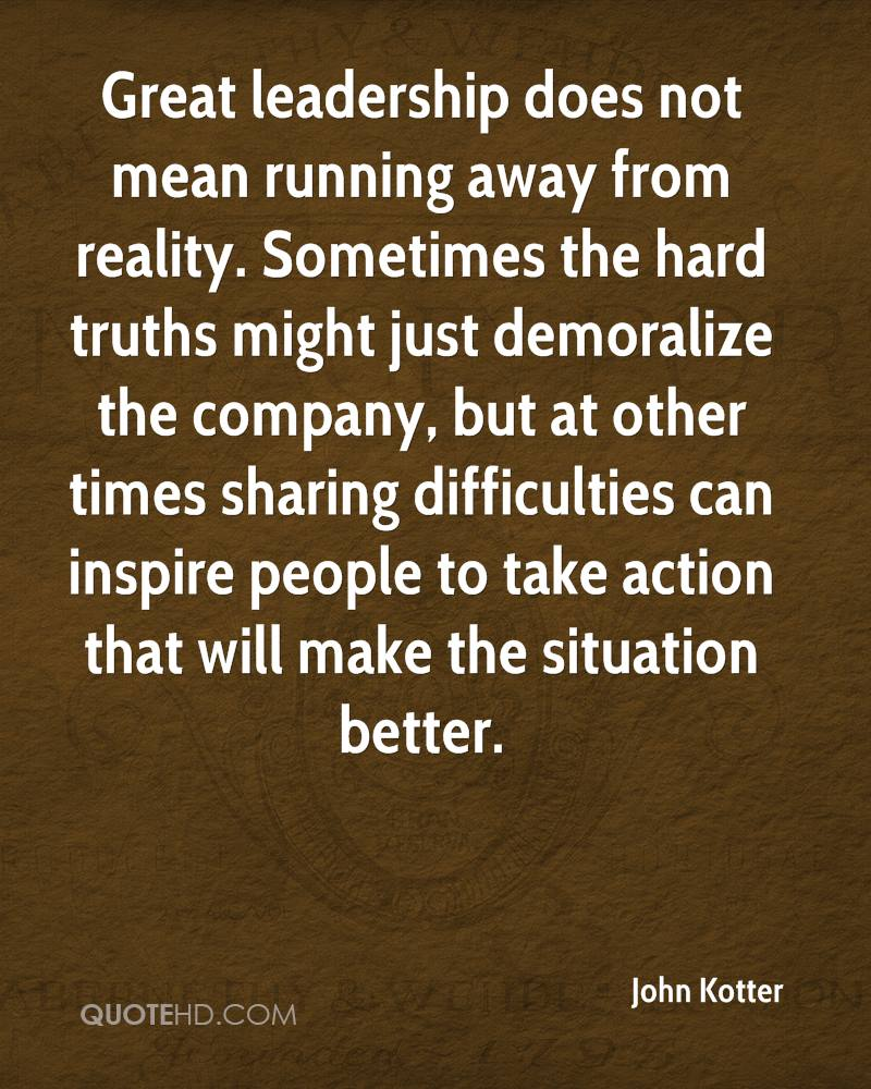 Running Away Quotes John Kotter Quotes  Quotehd