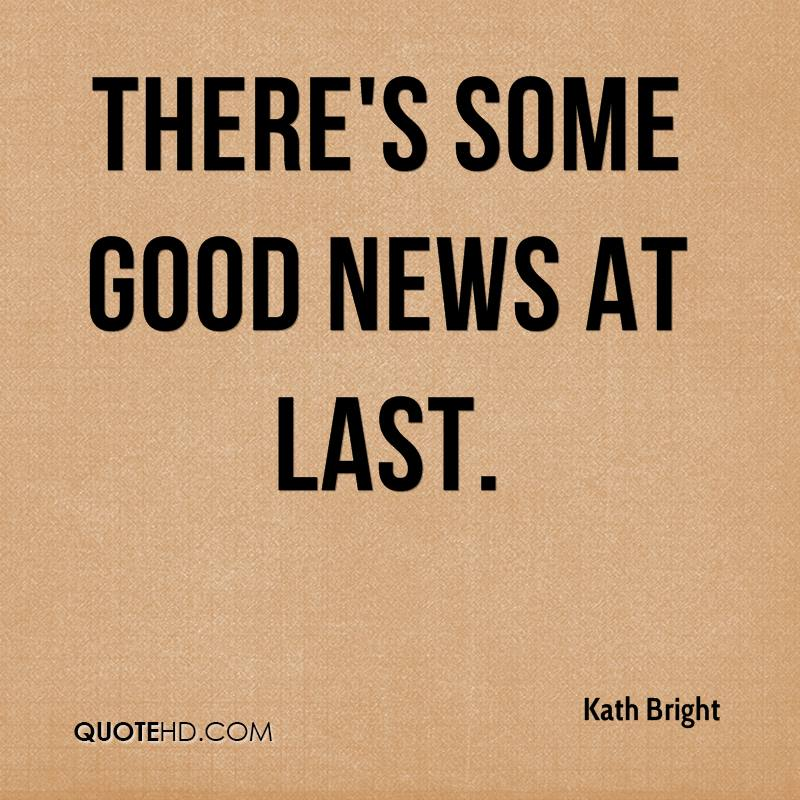 Kath Bright Quotes | QuoteHD