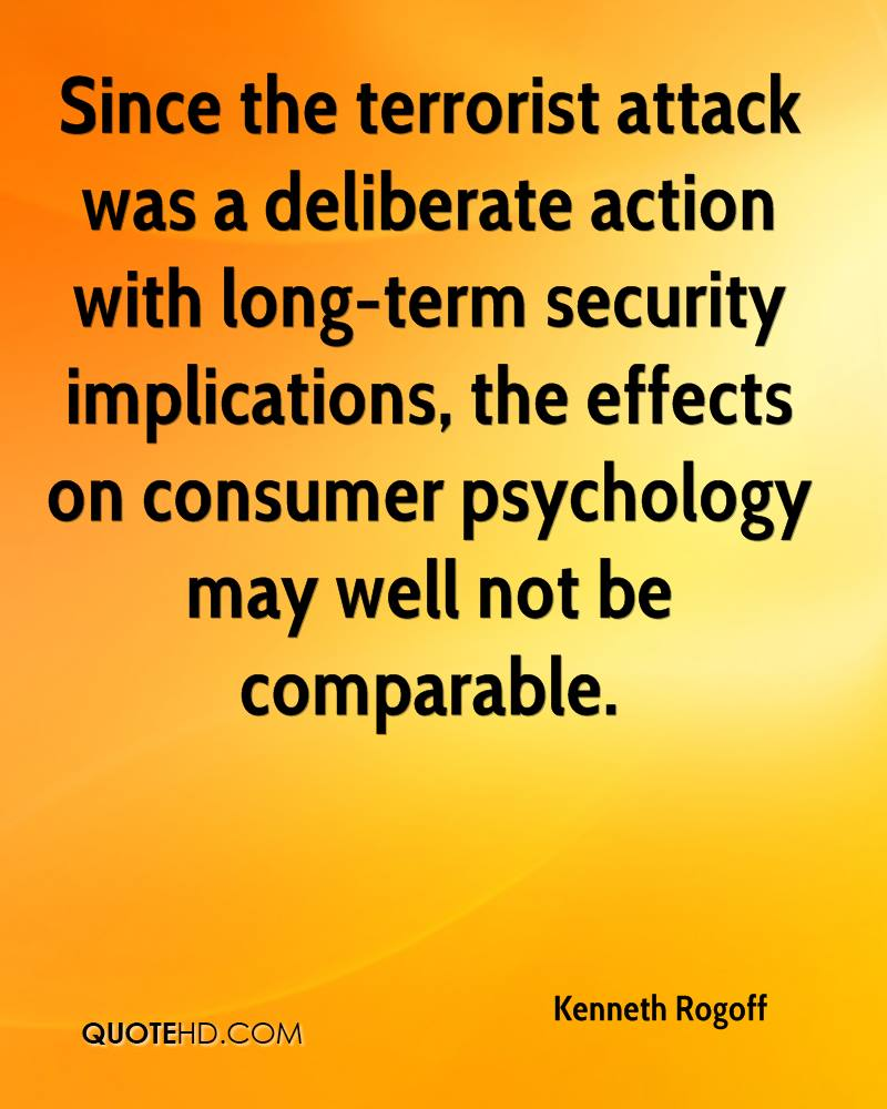 Since the terrorist attack was a deliberate action with long-term security implications, the effects on consumer psychology may well not be comparable.