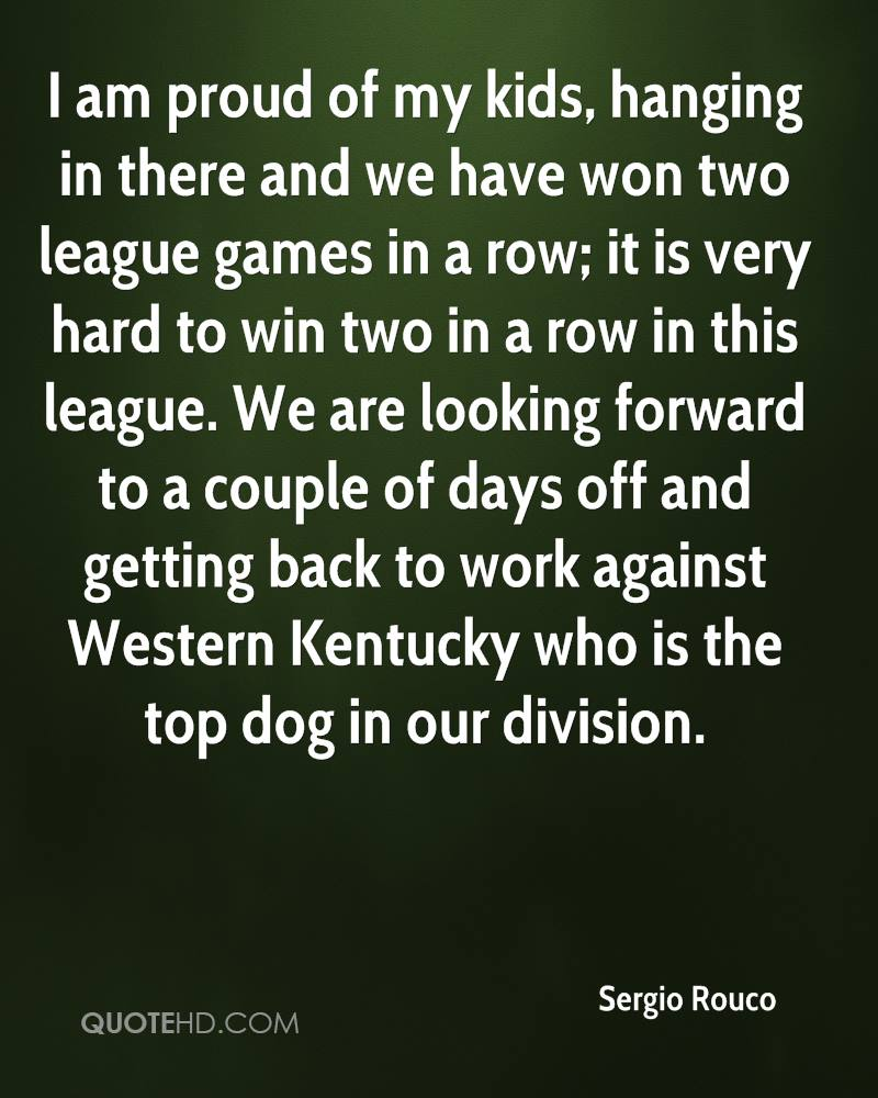 I am proud of my kids, hanging in there and we have won two league games in a row; it is very hard to win two in a row in this league. We are looking forward to a couple of days off and getting back to work against Western Kentucky who is the top dog in our division.