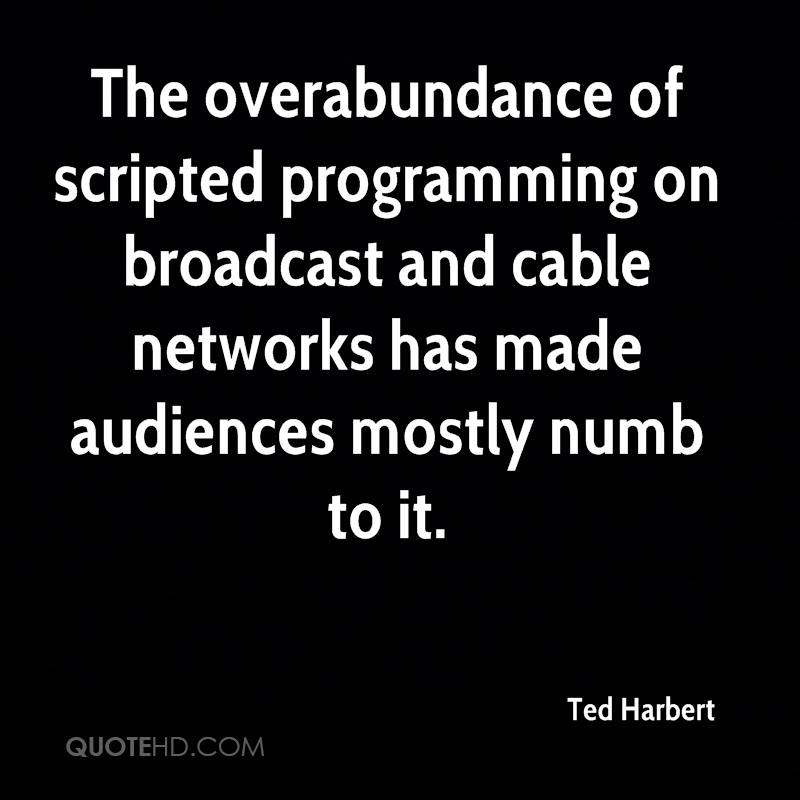 The overabundance of scripted programming on broadcast and cable networks has made audiences mostly numb to it.