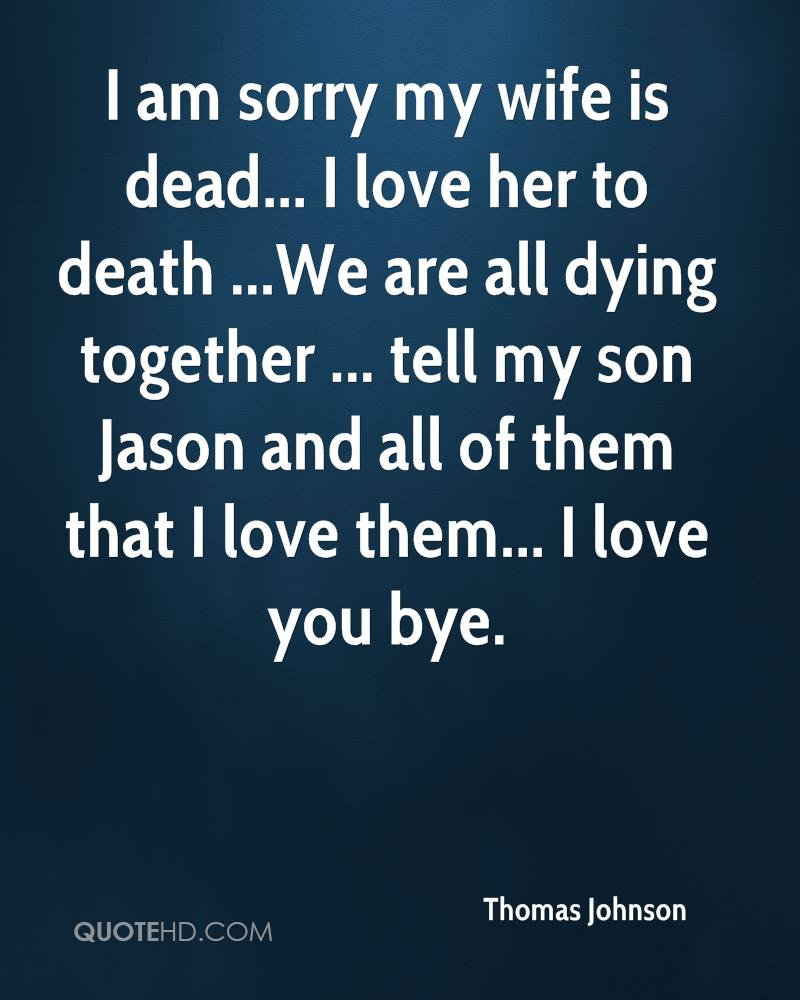 Love Quotes For My Son Thomas Johnson Wife Quotes  Quotehd