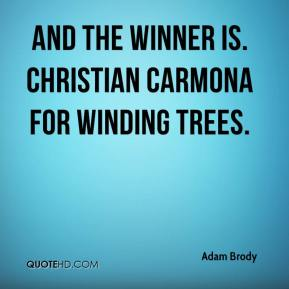 Adam Brody - And the winner is. Christian Carmona for Winding Trees.