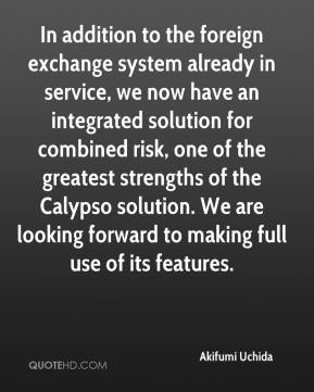 In addition to the foreign exchange system already in service, we now have an integrated solution for combined risk, one of the greatest strengths of the Calypso solution. We are looking forward to making full use of its features.