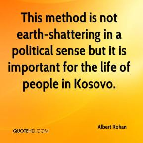 Albert Rohan - This method is not earth-shattering in a political sense but it is important for the life of people in Kosovo.