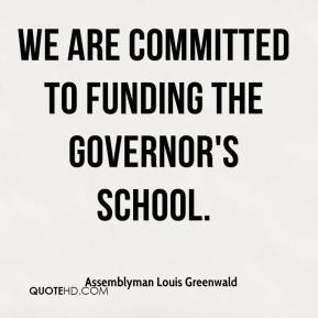 We are committed to funding the Governor's School.