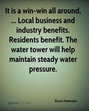 It is a win-win all around, ... Local business and industry benefits. Residents benefit. The water tower will help maintain steady water pressure.