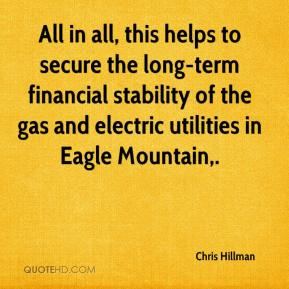 Chris Hillman - All in all, this helps to secure the long-term financial stability of the gas and electric utilities in Eagle Mountain.