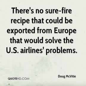 There's no sure-fire recipe that could be exported from Europe that would solve the U.S. airlines' problems.