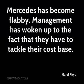 Garel Rhys - Mercedes has become flabby. Management has woken up to the fact that they have to tackle their cost base.