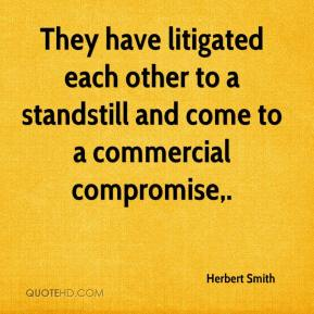 Herbert Smith - They have litigated each other to a standstill and come to a commercial compromise.