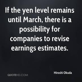 If the yen level remains until March, there is a possibility for companies to revise earnings estimates.