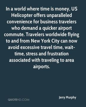 In a world where time is money, US Helicopter offers unparalleled convenience for business travelers who demand a quicker airport commute. Travelers worldwide flying to and from New York City can now avoid excessive travel time, wait-time, stress and frustration associated with traveling to area airports.