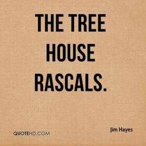 Jim Hayes  - The Tree House Rascals.