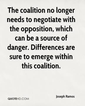 Joseph Ramos  - The coalition no longer needs to negotiate with the opposition, which can be a source of danger. Differences are sure to emerge within this coalition.