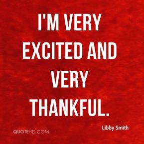 Libby Smith Quotes | QuoteHD