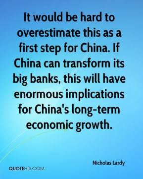It would be hard to overestimate this as a first step for China. If China can transform its big banks, this will have enormous implications for China's long-term economic growth.