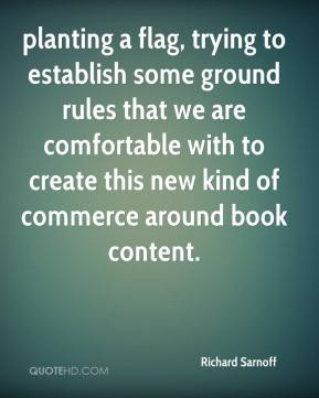 Richard Sarnoff  - planting a flag, trying to establish some ground rules that we are comfortable with to create this new kind of commerce around book content.
