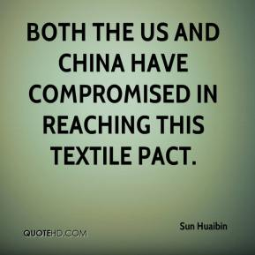 Sun Huaibin  - Both the US and China have compromised in reaching this textile pact.
