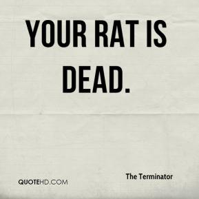 Your rat is dead.