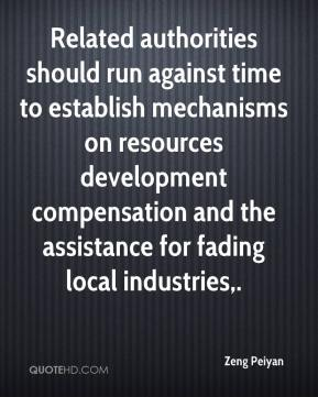 Related authorities should run against time to establish mechanisms on resources development compensation and the assistance for fading local industries.
