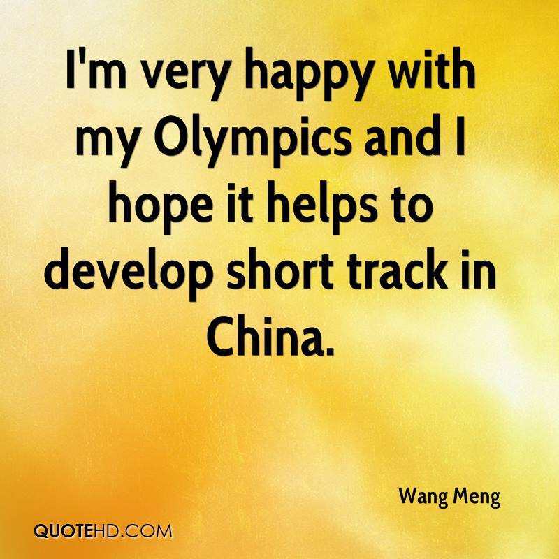 I'm very happy with my Olympics and I hope it helps to develop short track in China.