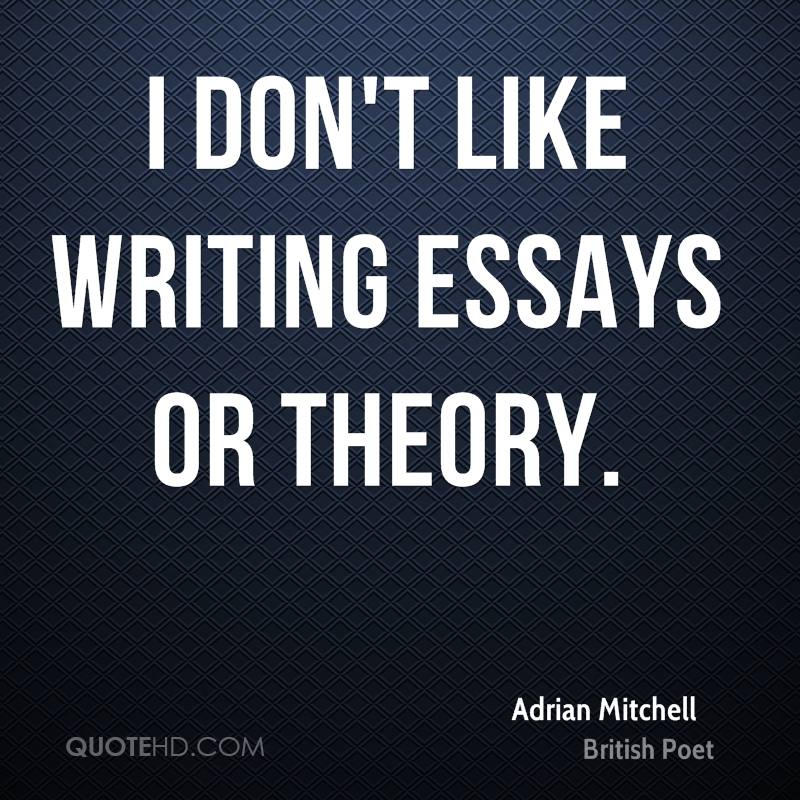 adrian mitc quotes quotehd - Quotes About Writing Essays