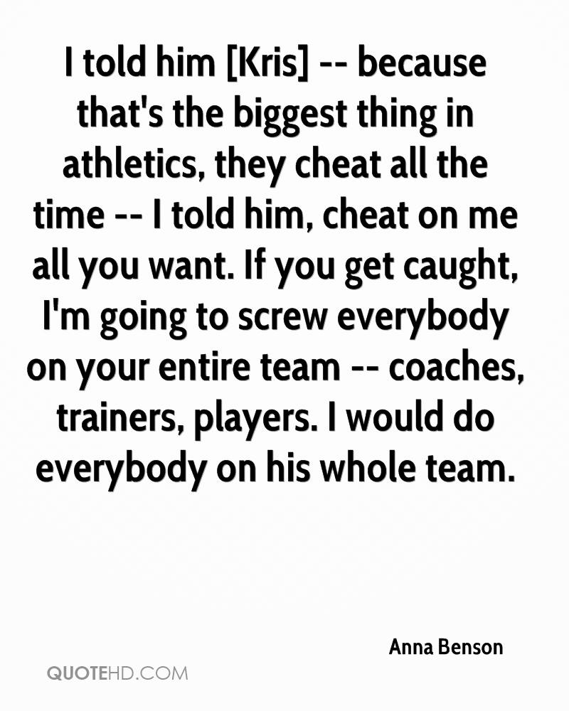 About cheaters players quotes and 25 Best