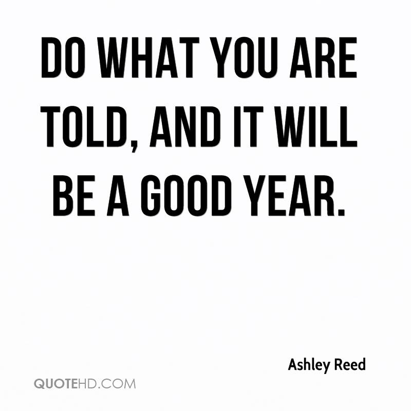 Ashley Reed Quotes | QuoteHD