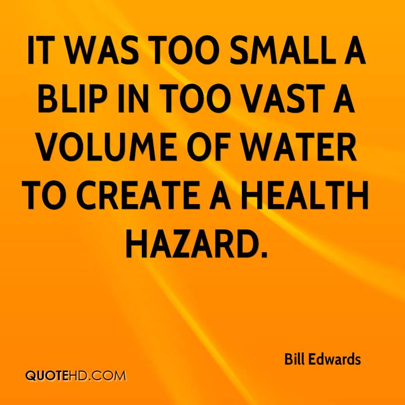 It was too small a blip in too vast a volume of water to create a health hazard.