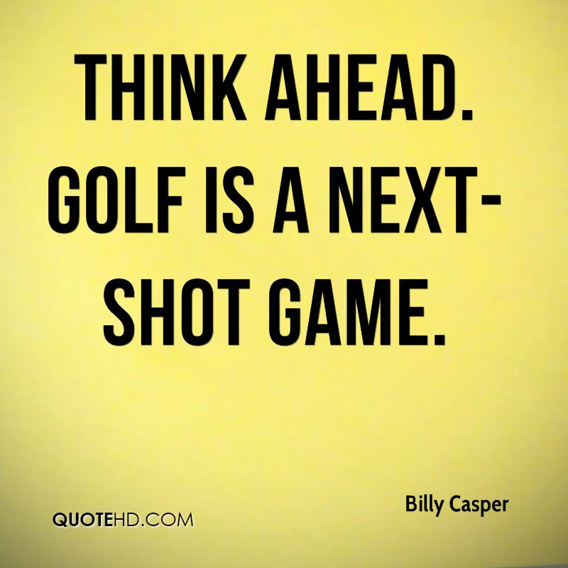 Billy Casper Quotes Quotehd