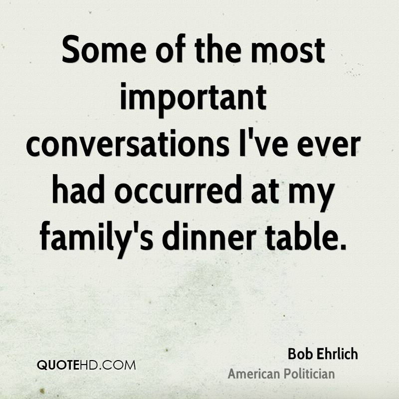 Bob ehrlich family quotes quotehd for Table quotes