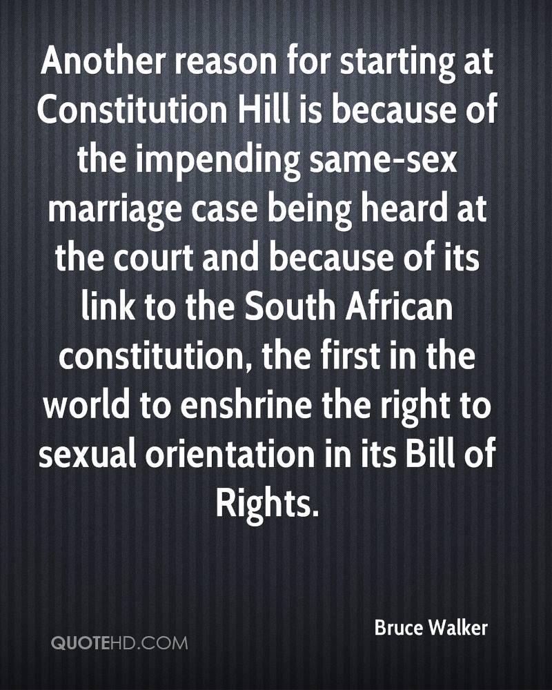 Another reason for starting at Constitution Hill is because of the impending same-sex marriage case being heard at the court and because of its link to the South African constitution, the first in the world to enshrine the right to sexual orientation in its Bill of Rights.
