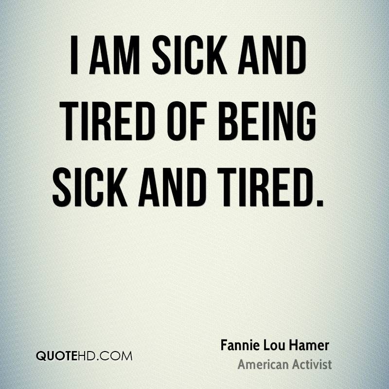Fannie lou hamer quotes quotehd i am sick and tired of being sick and tired altavistaventures Gallery