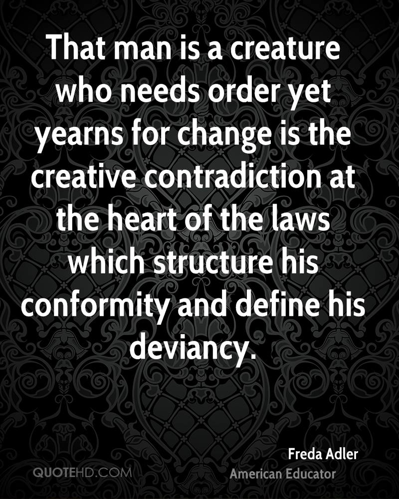 Quotes About Conformity Freda Adler Quotes  Quotehd