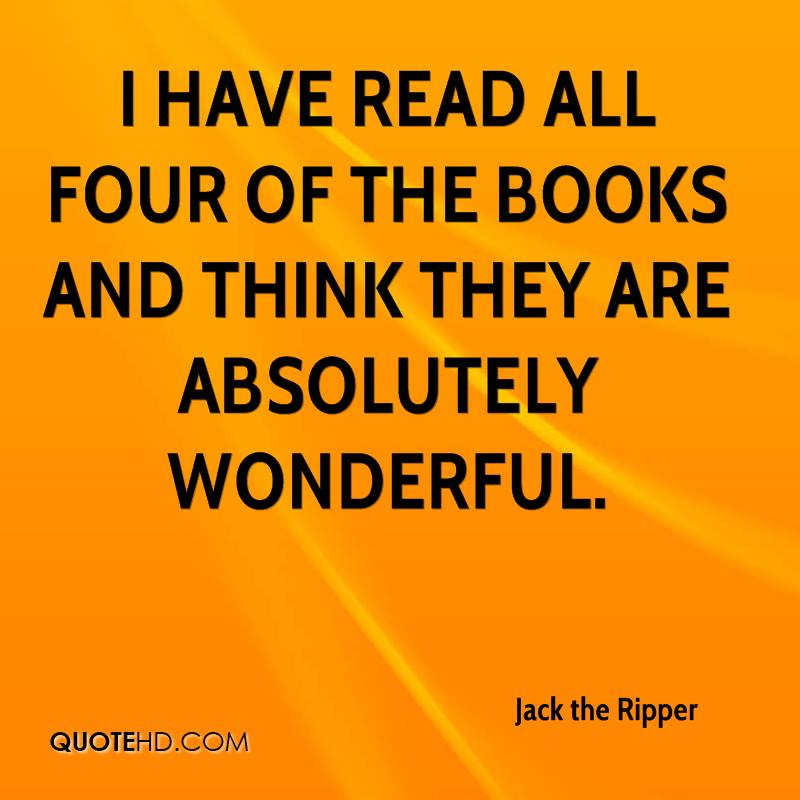 I have read all four of the books and think they are absolutely wonderful.