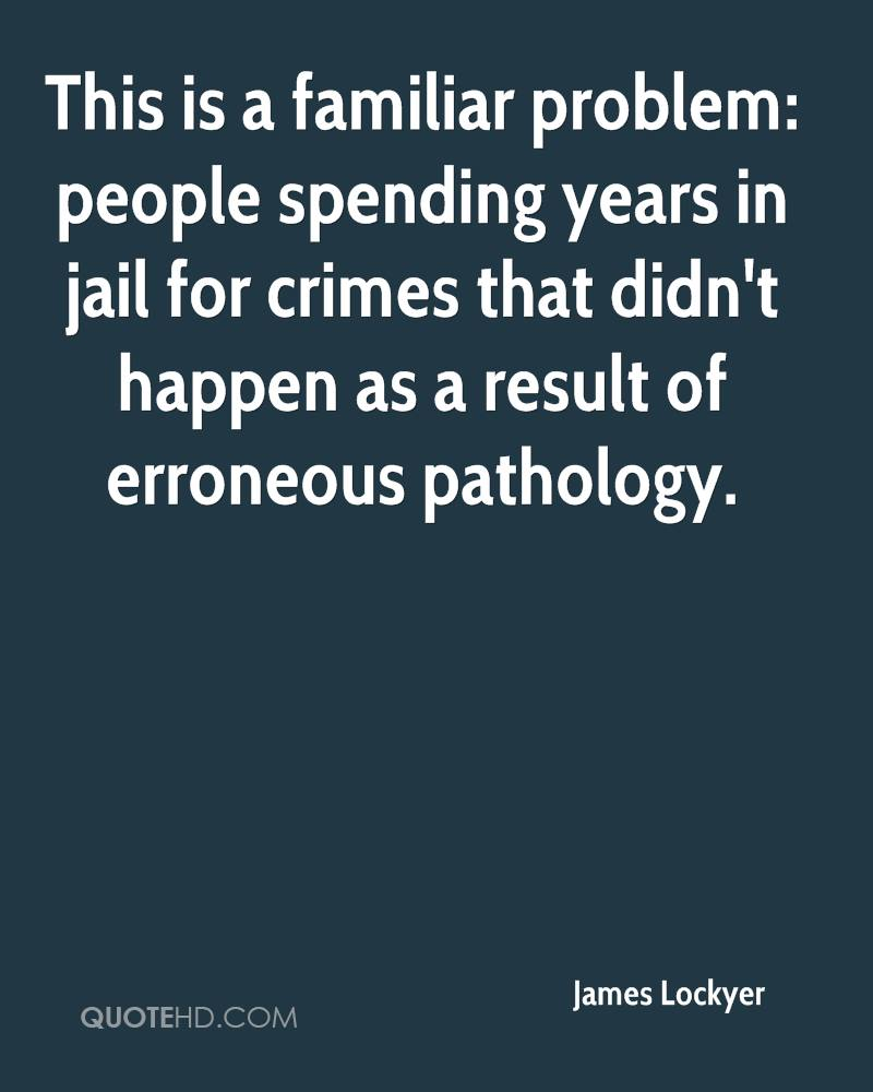 This is a familiar problem: people spending years in jail for crimes that didn't happen as a result of erroneous pathology.